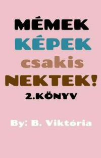 KÉPEK/MÉMEK csakis NEKTEK!  cover