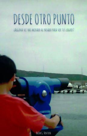 DESDE OTRO PUNTO (YA EN Amazon Kindle) by NaimG_ventura