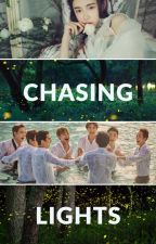 Chasing Lights (EXO Fanfiction) by thenovice_j