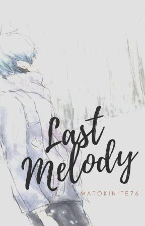 Last Melody by matokinite76