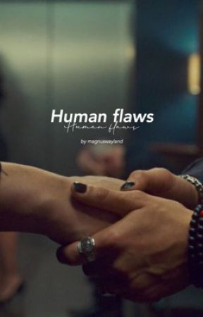 Human flaws x Malec by magnuswayland