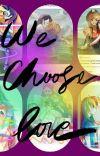We Choose Love (Appledash)book 1 cover