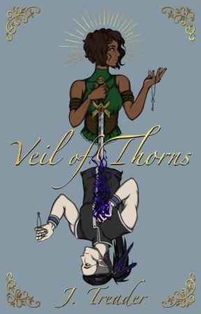 Veil of Thorns by jessicatreader