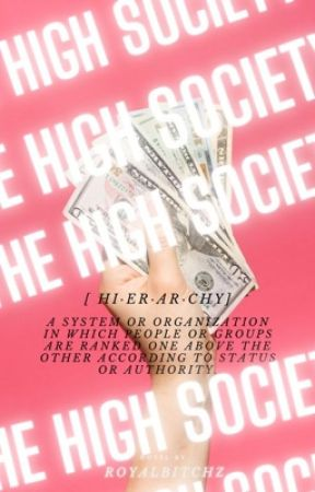 The High Society by RoyalBitchz