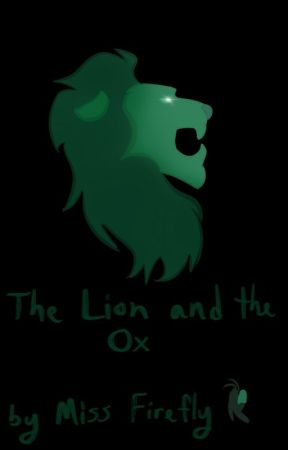 The Lion and the Ox by MissFirefly227