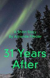 31 Years After by FliederAmanda