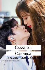 Cannibal, Cannibal by euphoria-jjk