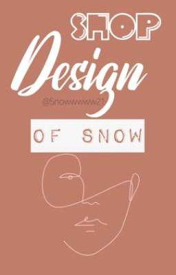 DESIGN OF SNOW