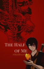 The Half of Me | Zuko by AMadRoyal
