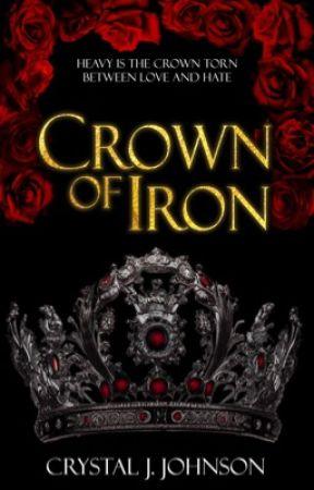 Crown of Iron by CrystalJJohnson