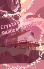 Crystal Gems X Reader Oneshots by SomefanChick
