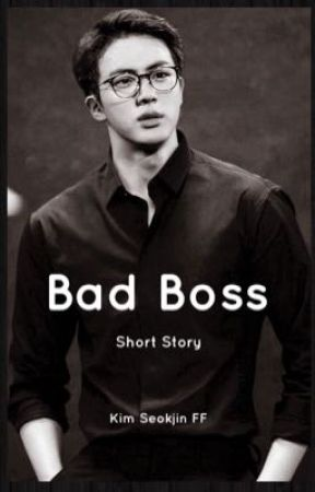 Bad Boss - Kim Seokjin FF (Oneshot) [21+] by Mythyxx