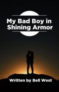 My Bad Boy in Shining Armor cover