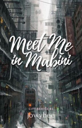 Meet Me In Mabini (City Series #2) by jowybee