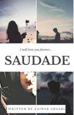 Saudade by ZainabAnsari6
