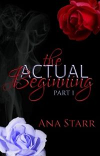 The Actual Beginning ✔ cover
