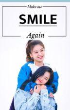 Make me smile again || RYEJI by hwangyeddeong