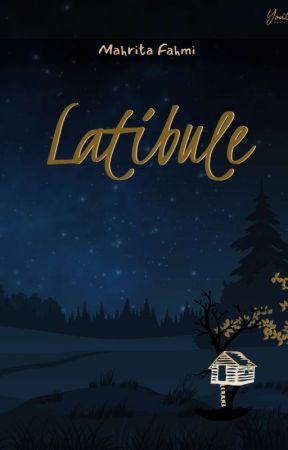 Latibule ✔️ (Tersedia Versi Cetak)  by ItaFahmi