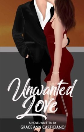 Unwanted Love (TO BE PUBLISHED) Editing  by gemorya