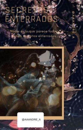 Secretos Enterrados by Aaandre_a