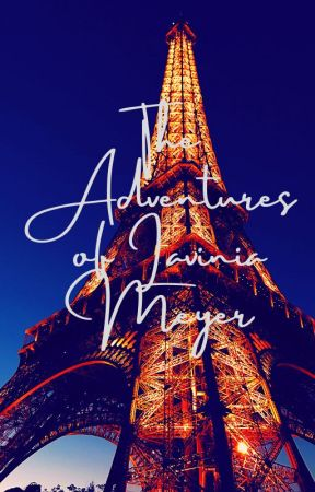 The Adventures of Lavinia Meyer by -Yournan-
