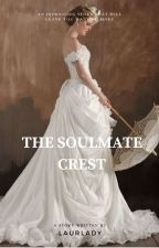 The Soulmate Crest by Laurlady