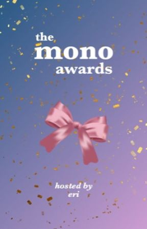 The Mono Awards 2020 [Closed] by jaszthewayyoulikeit