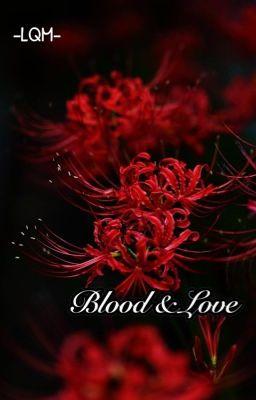 [LQM] Blood & Love