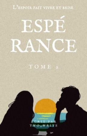 Espérance by two_write