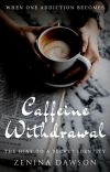Caffeine Withdrawal   T. Drake ✔ cover