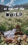 us against the world : shirbert one shots  cover