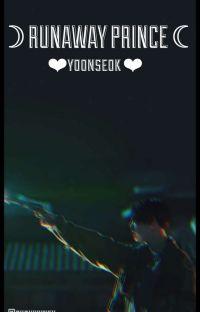 """runaway prince"" | yoonseok cover"