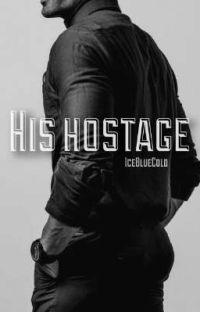 His Hostage ✓ cover