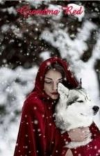 Grandma Red  by Dani-the-hunter
