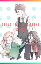 Child in the killing game (Child Reader SDR2) by Rubyet