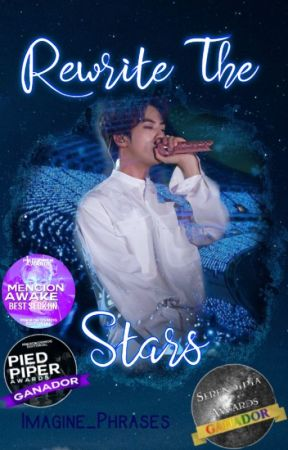 Rewrite The Stars [Kim SeokJin] | FINALIZADA | by Imagine_Phrases