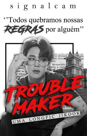 TROUBLE MAKER ✾ jikook by signalcam