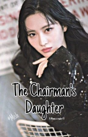 The Chairman's Daughter [HiraiMomo X Female Readers] [Very Slow Updates] by SomishixP