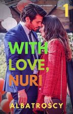 With Love, Nuri by Albatroscy