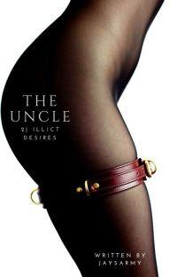The Uncle | Illicit Desires #2 cover