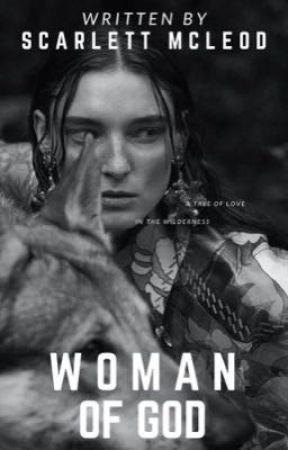 Woman of God by scarlettMcLeod