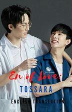 En of Love: TOSSARA by FearlessByun
