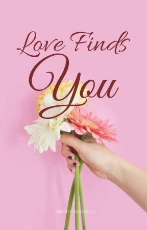 Love Finds You  by sparksflyandhigh