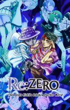 Re: Zero -Thus Spoke Kishibe Rohan in Another World- by Kiyoshi_Kato