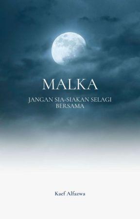 MALKA ✓ by Kaef_Alfazwa