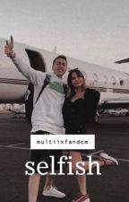 selfish | salia by multiixfandcm
