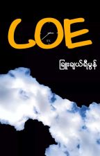 COE (၁၉+) by chuiverse_