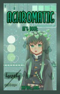 Achromatic | Art Book + OC's cover
