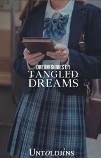 Tangled Dreams (Dream Series #1 EDITING) cover