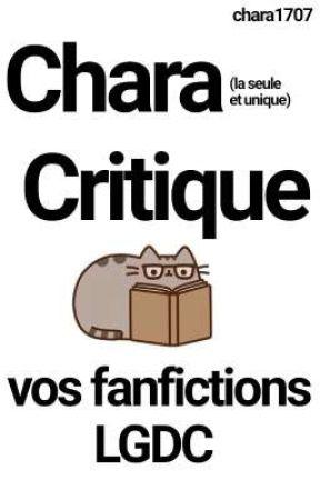 Critique de fanfictions LGDC [ouvert] by Chao_tique